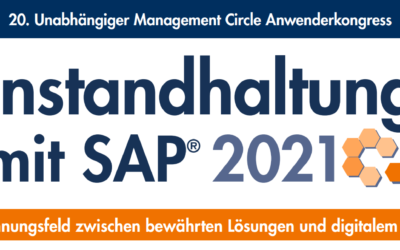 Maintenance with SAP – 20th Independent Management Circle User Congress